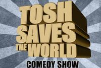 See Daniel Tosh Live!