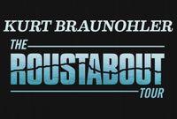 Kurt Braunohler: The Roustabout Tour