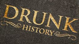 DRUNK HISTORY AND CORPORATE RETURN WITH NEW EPISODES AND...