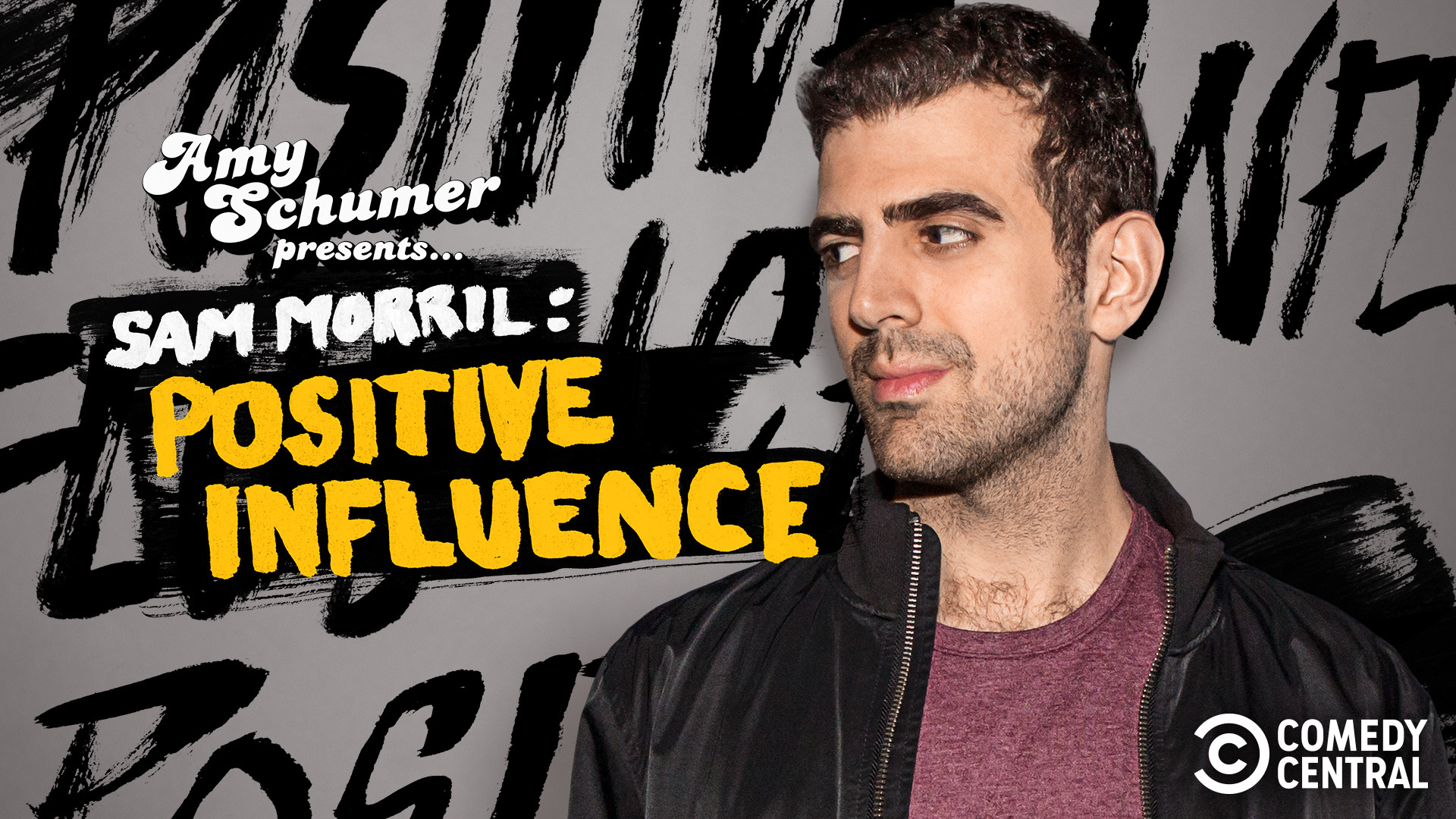 Amy Schumer Presents Sam Morril: Positive Influence (Explicit)