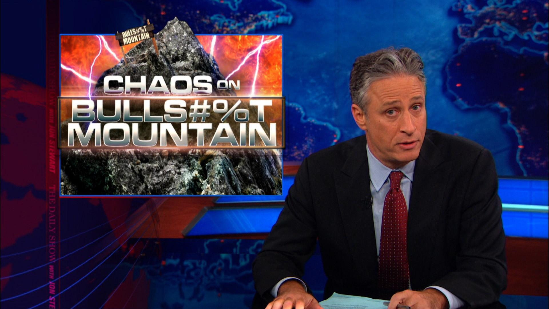 - Chaos on Bulls**t Mountain