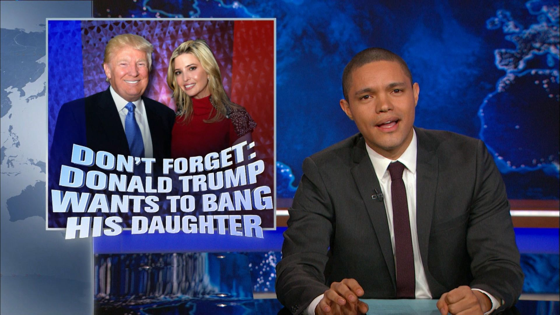 Dont Forget Donald Trump Wants To Bang His Daughter The Daily Show With Trevor Noah Video Clip Comedy Central