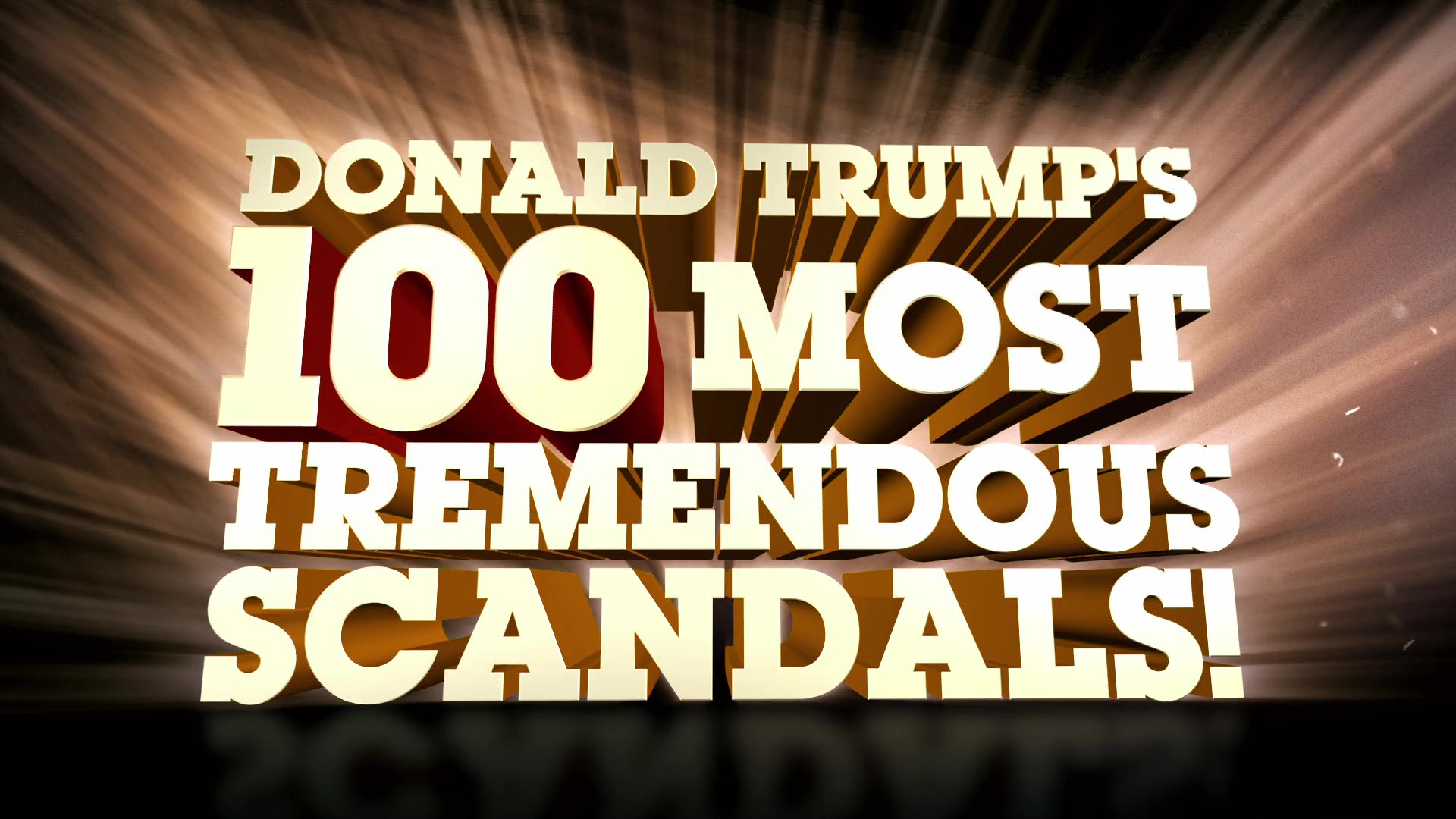 Donald Trump's 100 Most Tremendous Scandals