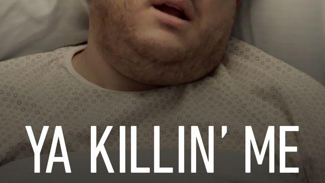 Ya Killin' Me - Series...